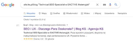 Zapytanie składa się z wyrażenia site:adres (strony, gdzie mamy pozyskany link) oraz z fragmentu treści, w którym jest zawarty link. Sprawdzamy, czy na blogu ks.pl występuje link do EACTIVE.