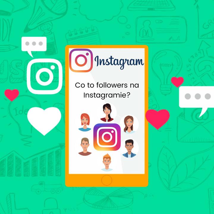 Co to jest followers na Instagramie?